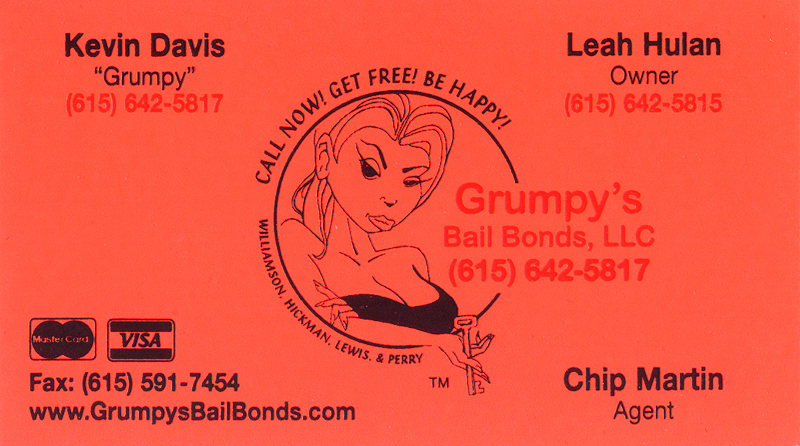 Leah hulan of grumpys bail bonds is larger than life the franklin leah hulans business card for grumpys bail bonds we found it funny that these neon colourmoves