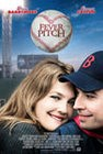 Fever Pitch baseball movie starring Drew Barrymore and Jimmy Fallon.